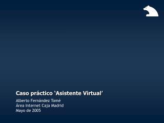 Caso pr ctico  Asistente Virtual