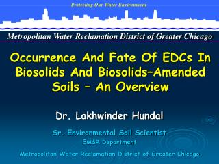 Occurrence And Fate Of EDCs In Biosolids And Biosolids Amended Soils   An Overview