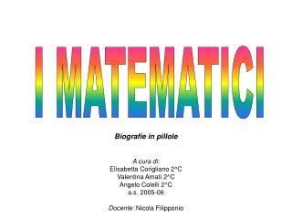 I MATEMATICI