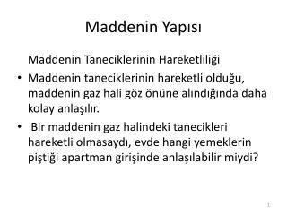 Maddenin Yapisi