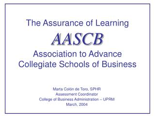 The Assurance of Learning AASCB  Association to Advance Collegiate Schools of Business