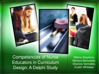Competencies of Nurse Educators in Curriculum Design: A Delphi Study