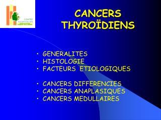 CANCERS THYRO DIENS