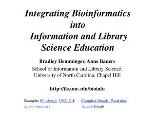 Integrating Bioinformatics  into  Information and Library Science Education