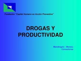 DROGAS Y PRODUCTIVIDAD