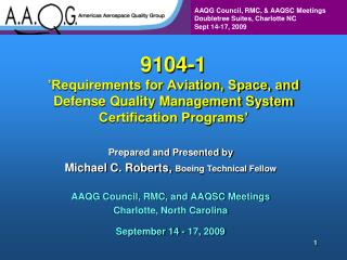 9104-1  Requirements for Aviation, Space, and Defense Quality Management System Certification Programs
