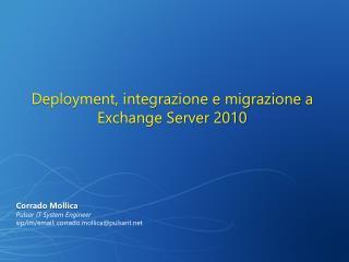 Deployment, integrazione e migrazione a Exchange Server 2010