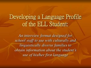 Developing a Language Profile of the ELL Student: