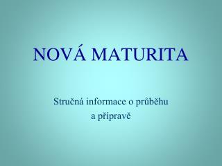 NOV  MATURITA