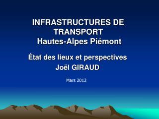 INFRASTRUCTURES DE TRANSPORT   Hautes-Alpes Pi mont