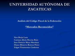 UNIVERSIDAD AUT NOMA DE ZACATECAS