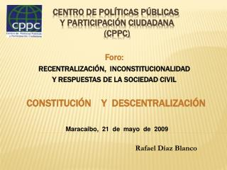 Centro de Pol ticas P blicas   y Participaci n ciudadana  CPPC
