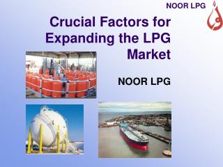 Crucial Factors for Expanding the LPG Market