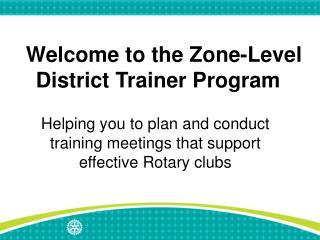 Bienvenidos al Programa de Capacitaci n Zonal para Instructores Distritales
