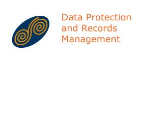 Data Protection  and Records Management