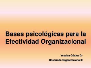 Bases psicol gicas para la Efectividad Organizacional