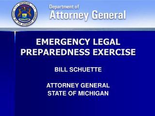 EMERGENCY LEGAL PREPAREDNESS EXERCISE