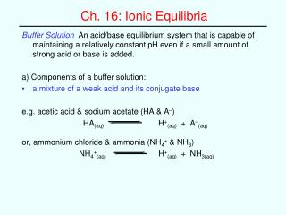 Ch. 16: Ionic Equilibria