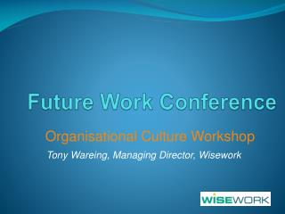 Future Work Conference
