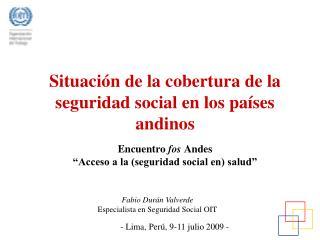 Situaci n de la cobertura de la seguridad social en los pa ses andinos  Encuentro fos Andes   Acceso a la seguridad soci