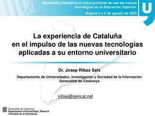 Seminario Internacional sobre pol ticas de uso de nuevas tecnolog as en la Educaci n Superior. Bogot  4 y 5 de agosto de
