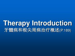 Therapy Introduction P.189
