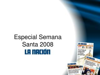 Especial Semana Santa 2008