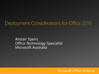 Deployment Considerations for Office 2010