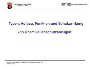 Typen, Aufbau, Funktion und Schutzwirkung           von Chemikalienschutzanz gen