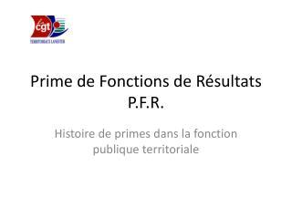 Prime de Fonctions de R sultats P.F.R.