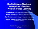 Health Science Students   Perceptions of Online Problem-Based Learning