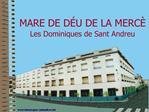 MARE DE D U DE LA MERC  Les Dominiques de Sant Andreu