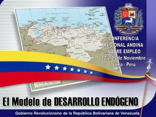 CONFERENCIA  REGIONAL ANDINA  SOBRE EMPLEO 22 y 23 de Noviembre  Lima - Per