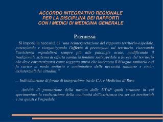 ACCORDO INTEGRATIVO REGIONALE PER LA DISCIPLINA DEI RAPPORTI CON I MEDICI DI MEDICINA GENERALE