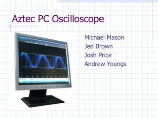 Aztec PC Oscilloscope