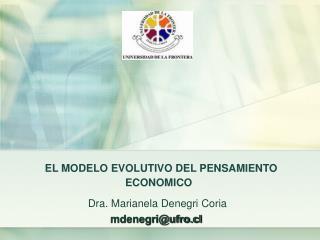 EL MODELO EVOLUTIVO DEL PENSAMIENTO ECONOMICO