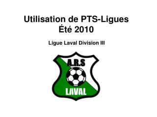 Utilisation de PTS-Ligues  t  2010