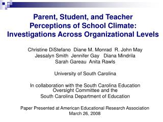 Parent, Student, and Teacher  Perceptions of School Climate:  Investigations Across Organizational Levels