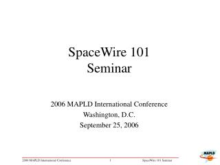 SpaceWire 101 Seminar