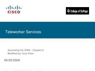 Teleworker Services
