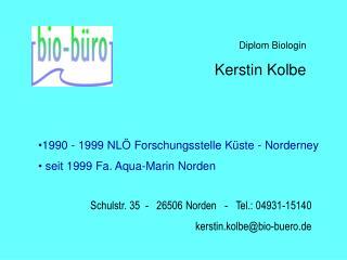 Diplom Biologin Kerstin Kolbe