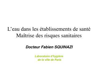 L eau dans les  tablissements de sant  Ma trise des risques sanitaires