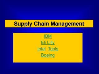 IBM Eli Lilly Intel  Tools Boeing