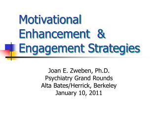 Motivational Enhancement   Engagement Strategies