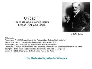 Unidad III Teor a de la Sexualidad Infantil Etapas Evoluci n Libido