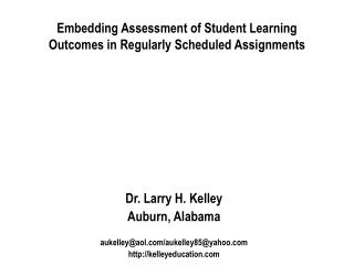 Embedding Assessment of Student Learning Outcomes in Regularly Scheduled Assignments