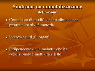 Sindrome da immobilizzazione definizione