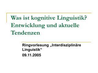 Was ist kognitive Linguistik Entwicklung und aktuelle Tendenzen