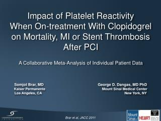Impact of Platelet Reactivity  When On-treatment With Clopidogrel  on Mortality, MI or Stent Thrombosis After PCI