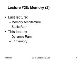 EE 42 fall 2004 lecture 38